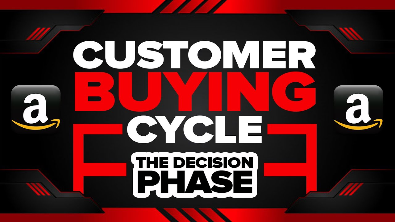 customer buying cycle decision phase